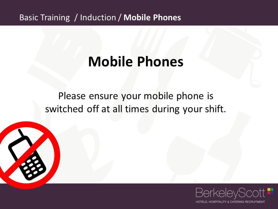 Basic Training / Induction / Mobile Phones