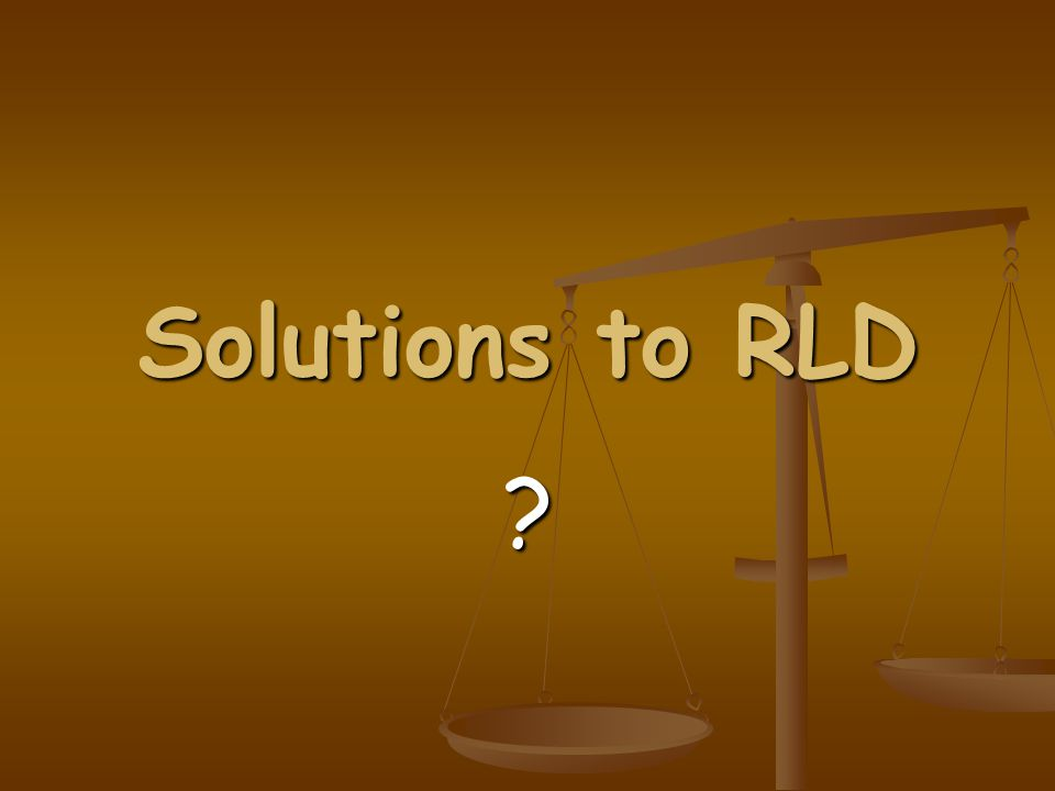 Solutions to RLD