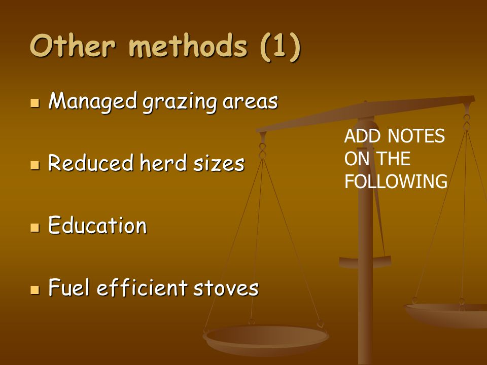 Other methods (1) Managed grazing areas Reduced herd sizes Education