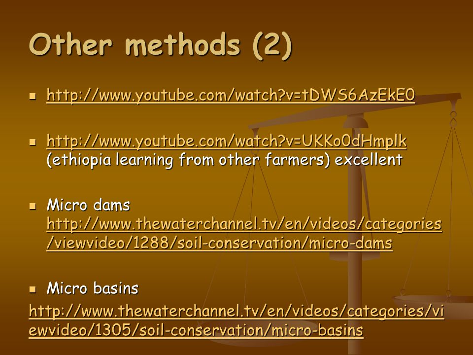 Other methods (2) http://www.youtube.com/watch v=tDWS6AzEkE0