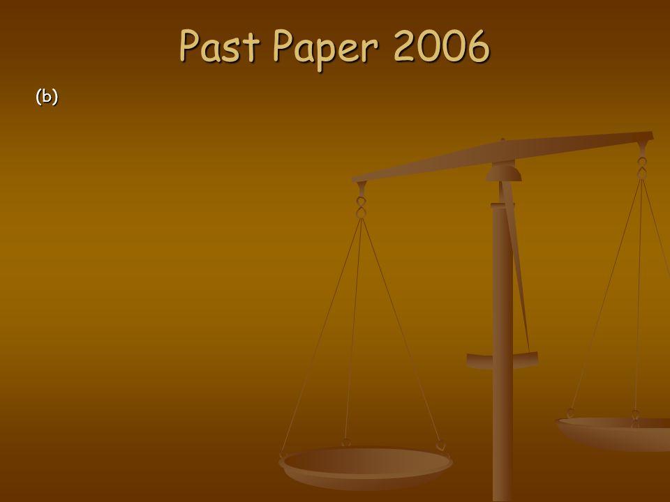 Past Paper 2006 (b)