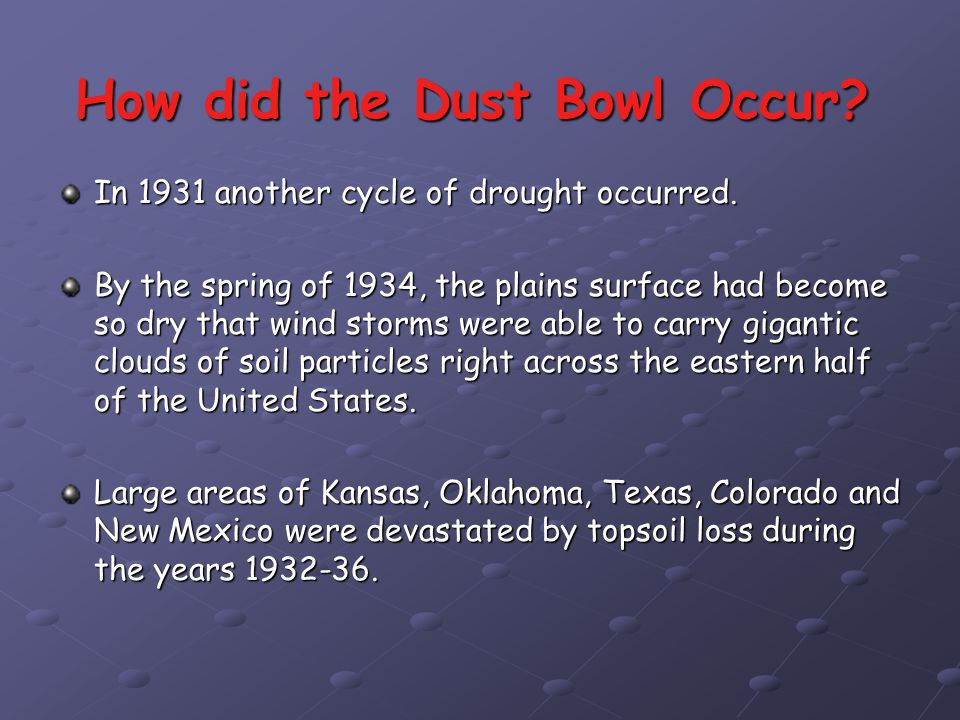 How did the Dust Bowl Occur
