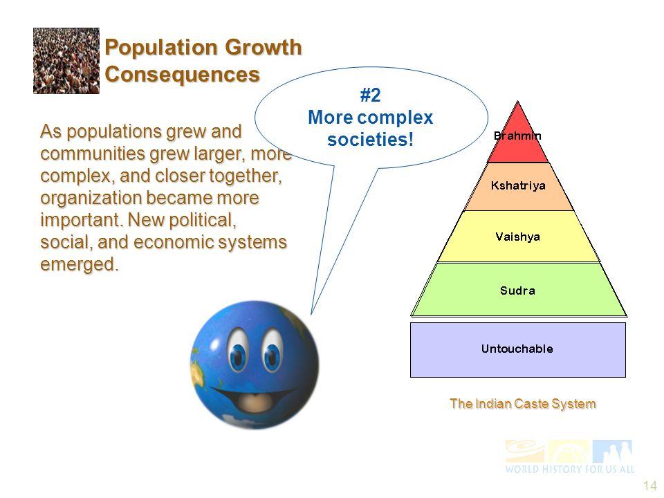 More complex societies!