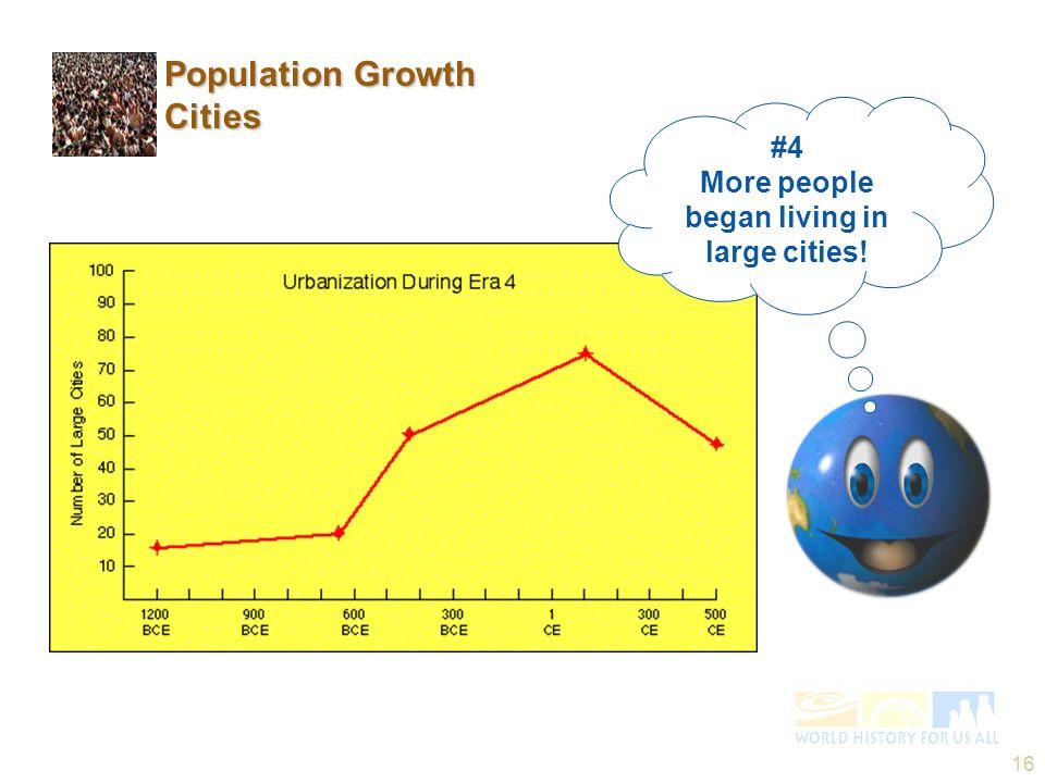 More people began living in large cities!