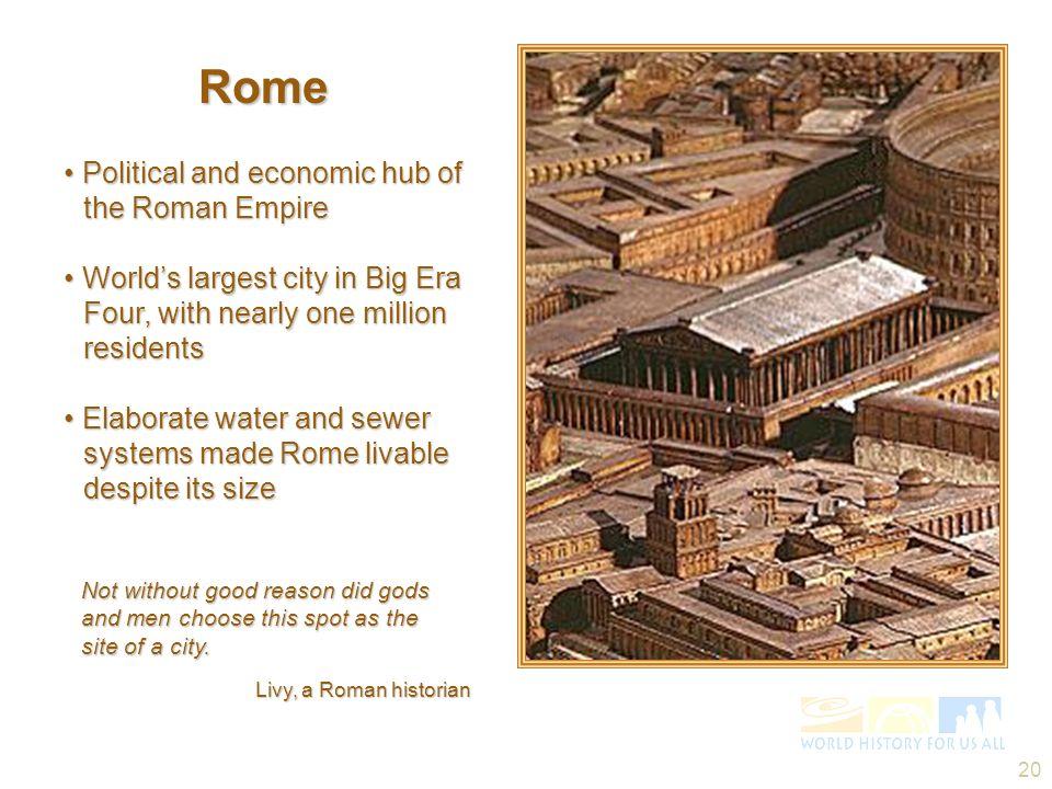 Rome • Political and economic hub of the Roman Empire