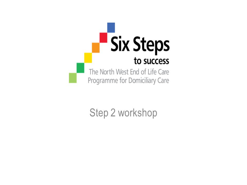 Step 2 workshop