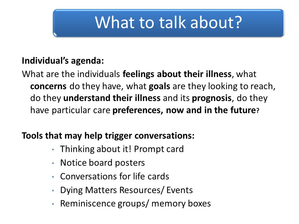 What to talk about Individual's agenda: