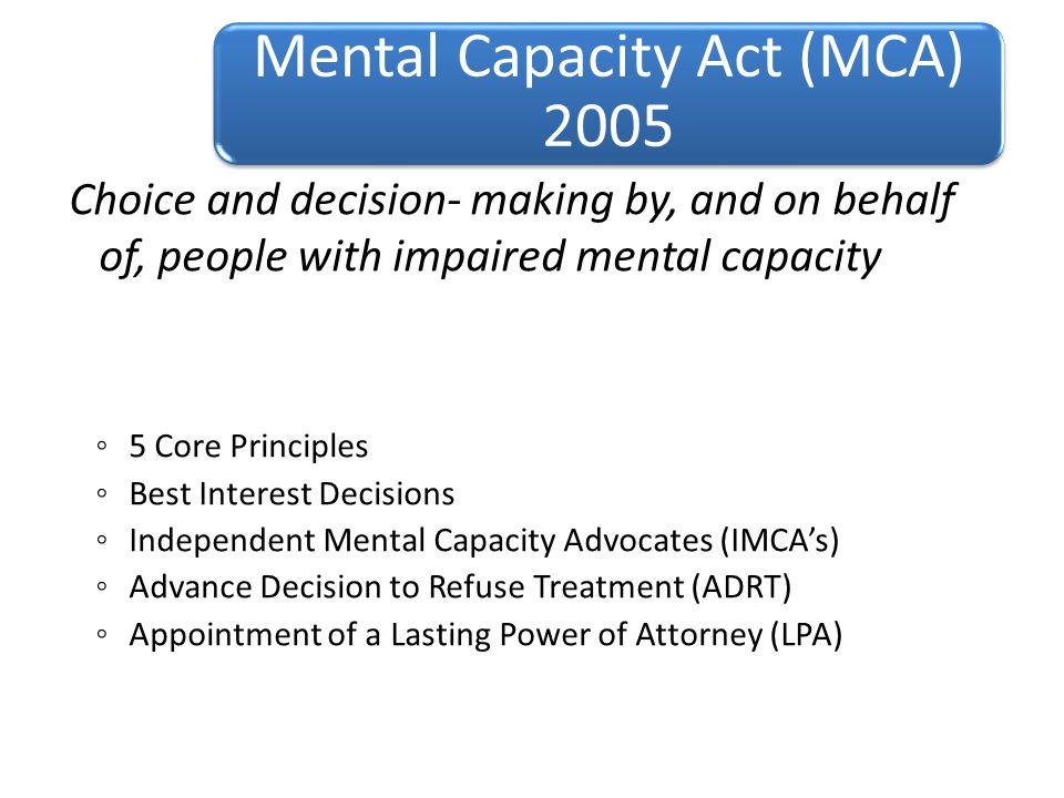 Mental Capacity Act (MCA) 2005