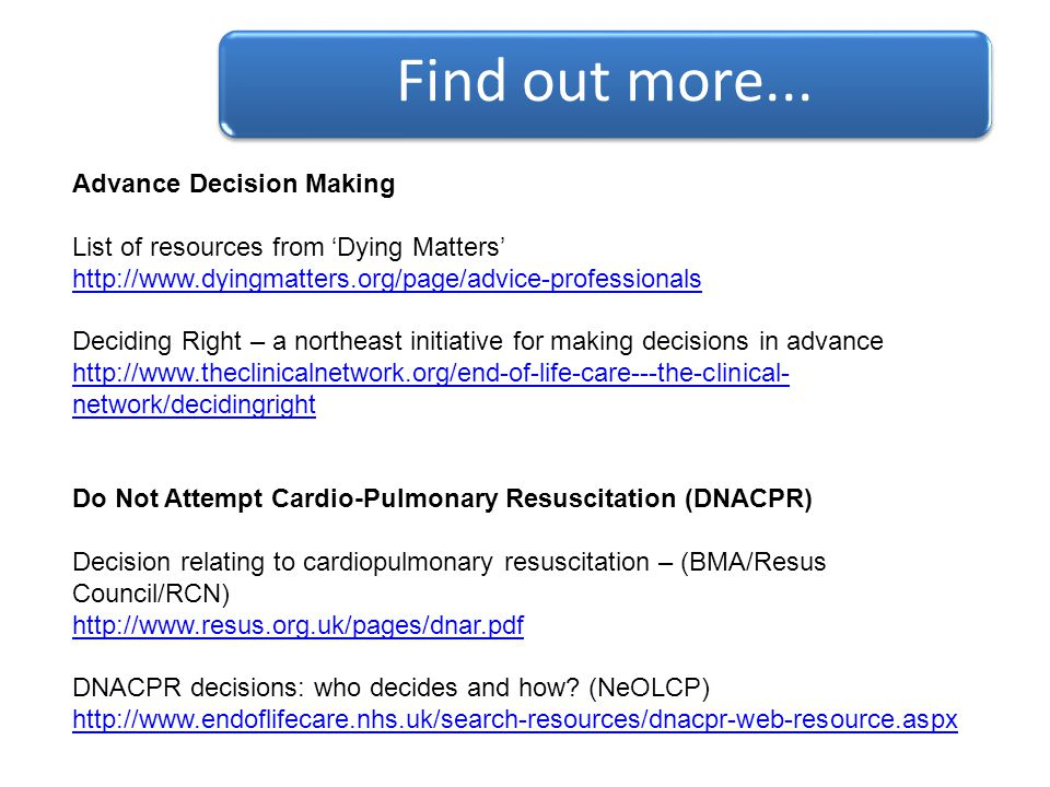 Find out more... Advance Decision Making