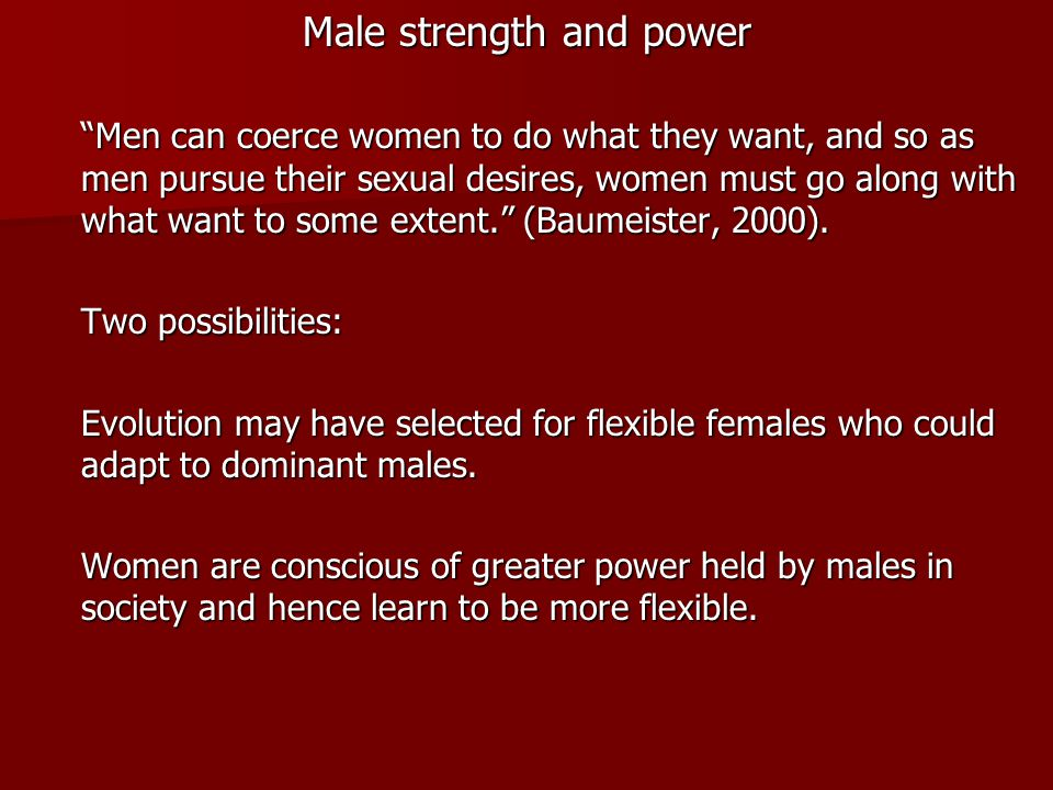 Male strength and power