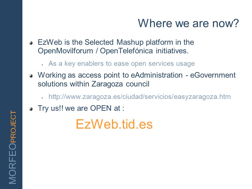 EzWeb.tid.es Where we are now