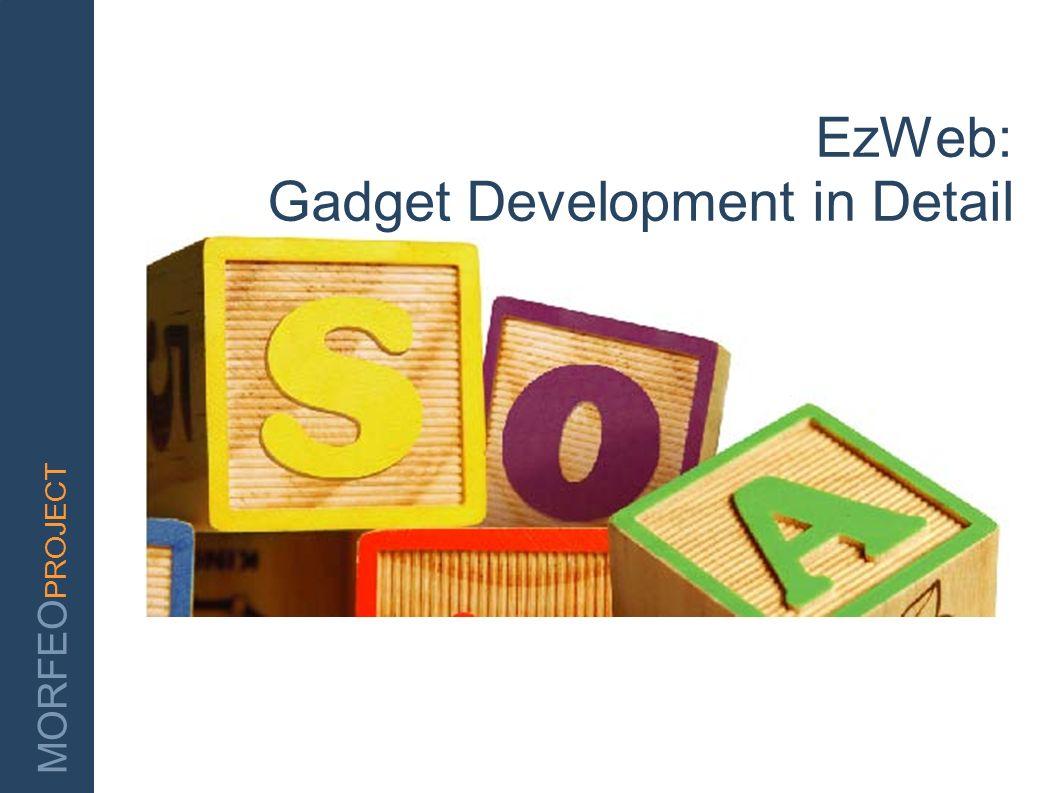 EzWeb: Gadget Development in Detail