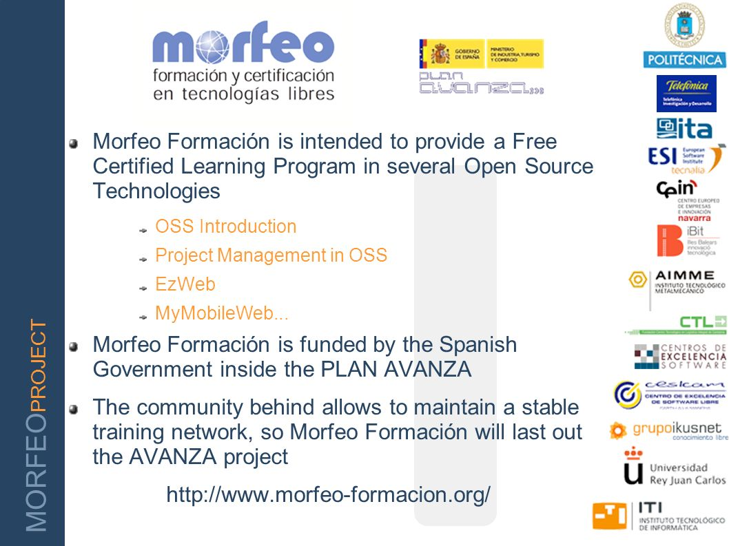 Morfeo Formación is intended to provide a Free Certified Learning Program in several Open Source Technologies