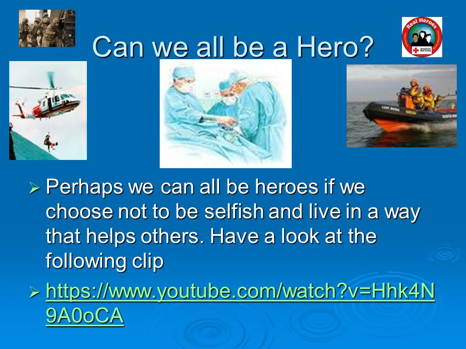 Can we all be a Hero