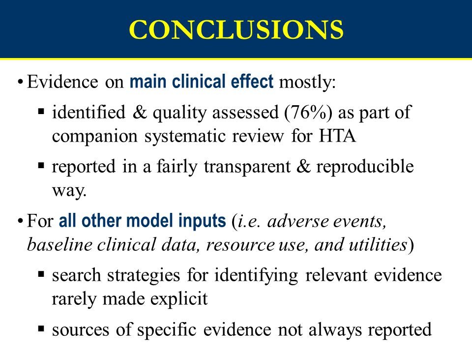 CONCLUSIONS Evidence on main clinical effect mostly: