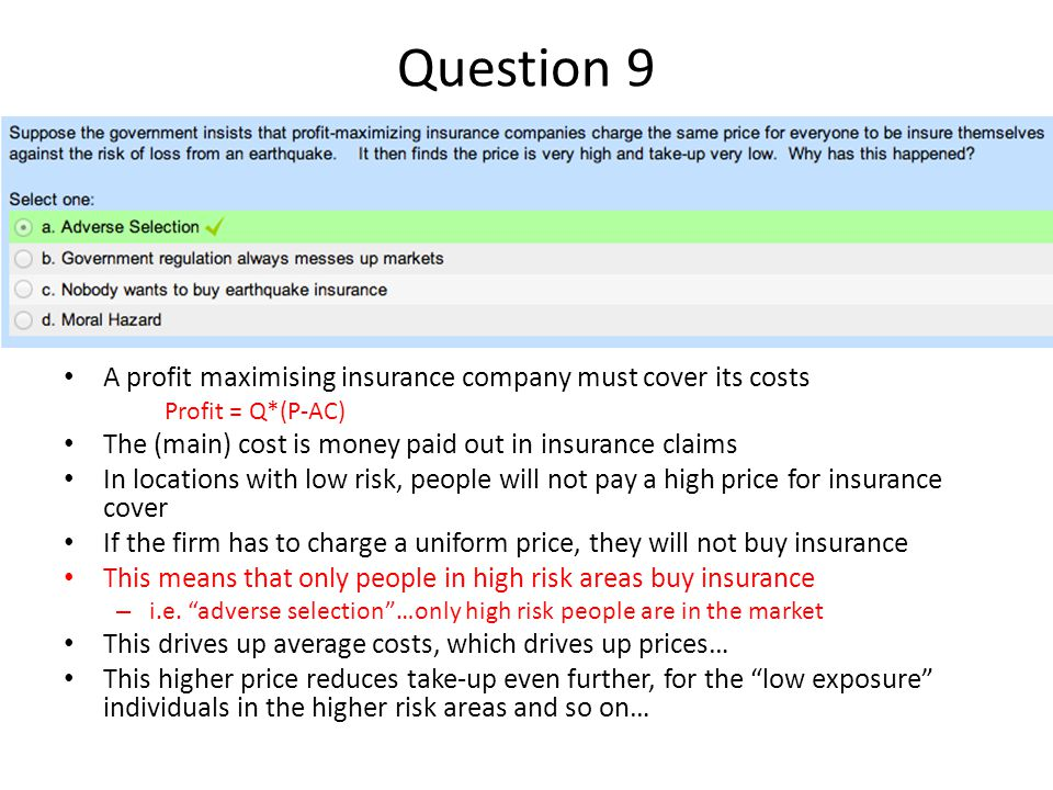 Question 9 A profit maximising insurance company must cover its costs