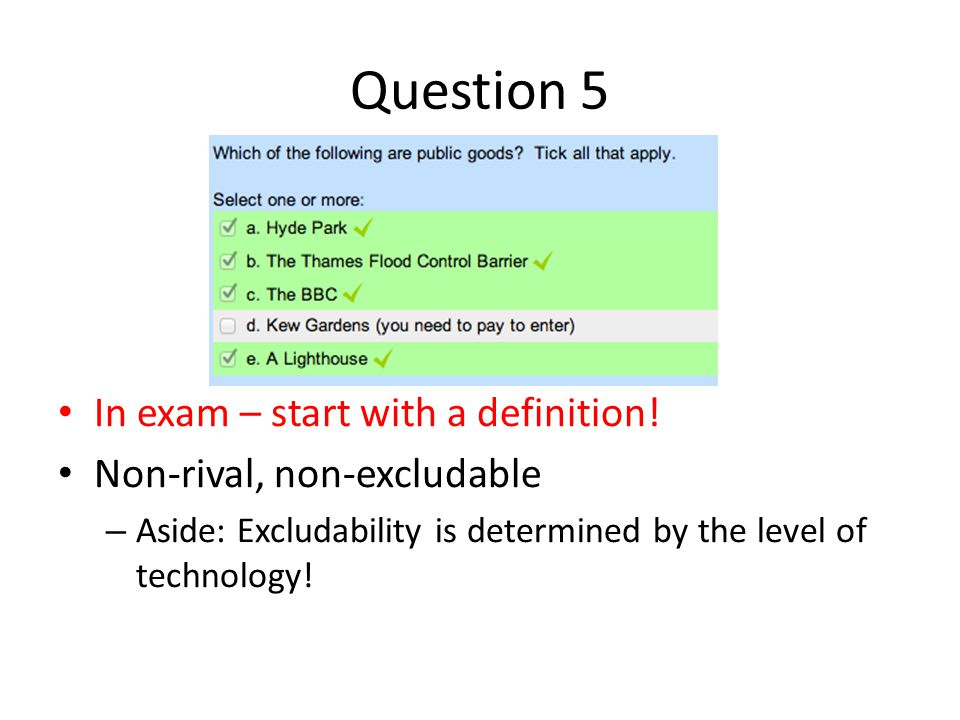 Question 5 In exam – start with a definition!