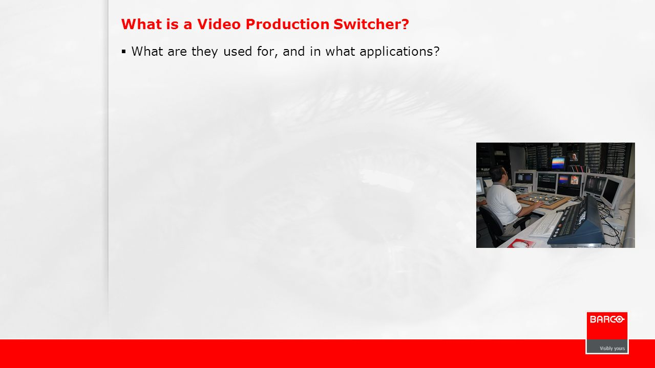 What is a Video Production Switcher