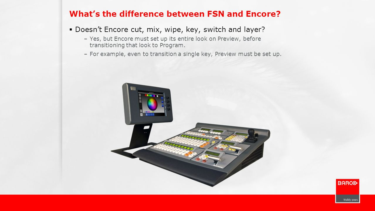 What's the difference between FSN and Encore