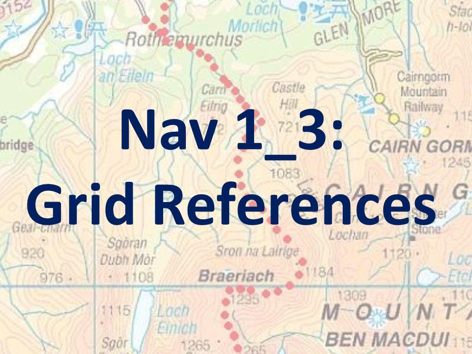 Nav 1_3: Grid References