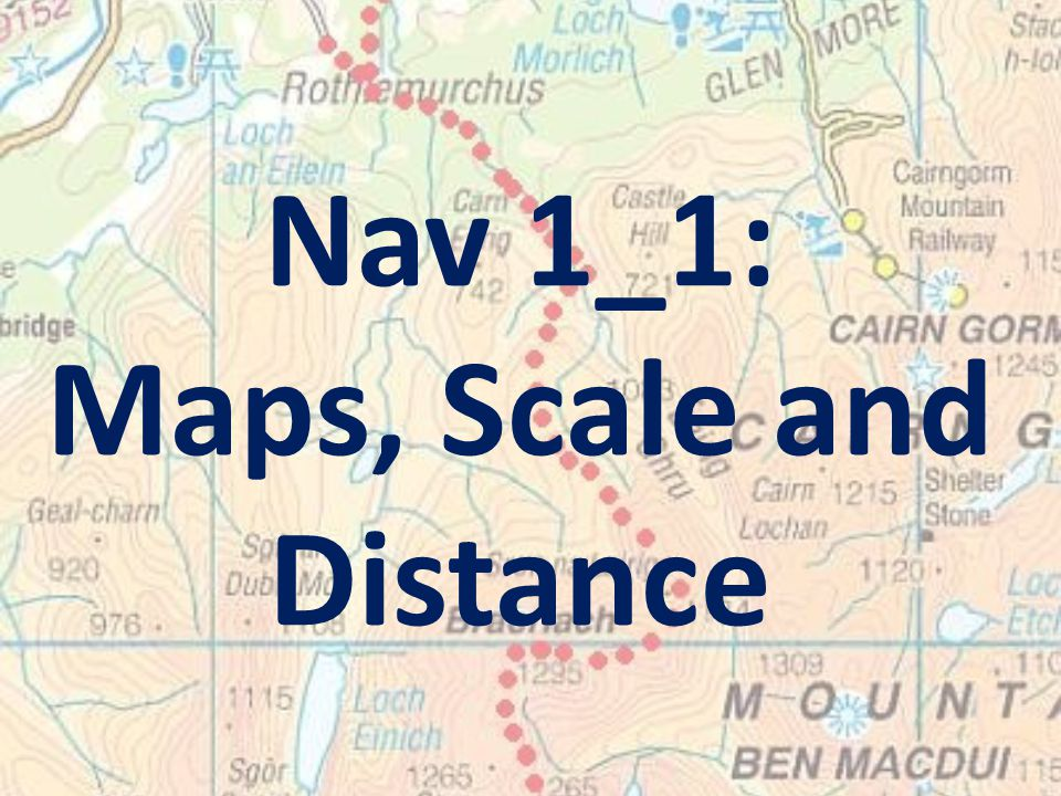 Maps, Scale and Distance