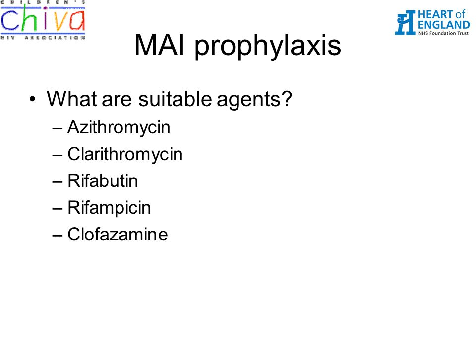 MAI prophylaxis What are suitable agents Azithromycin Clarithromycin