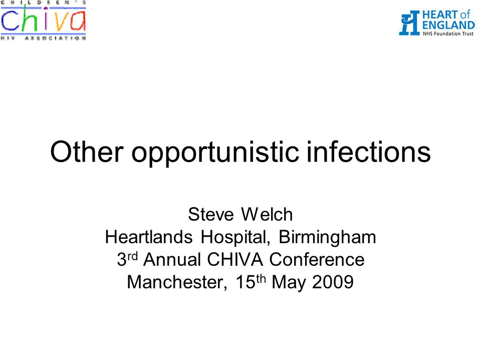 Other opportunistic infections