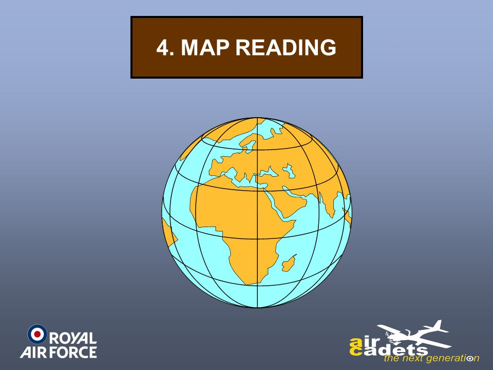 4. MAP READING