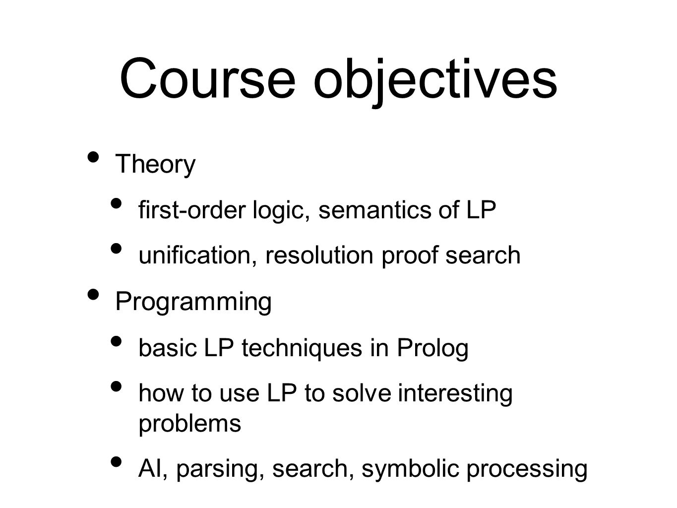 Course objectives Theory Programming