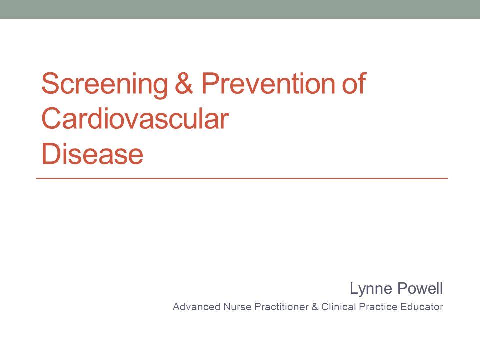 Screening & Prevention of Cardiovascular Disease