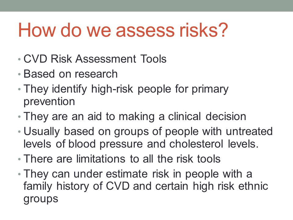 How do we assess risks CVD Risk Assessment Tools Based on research