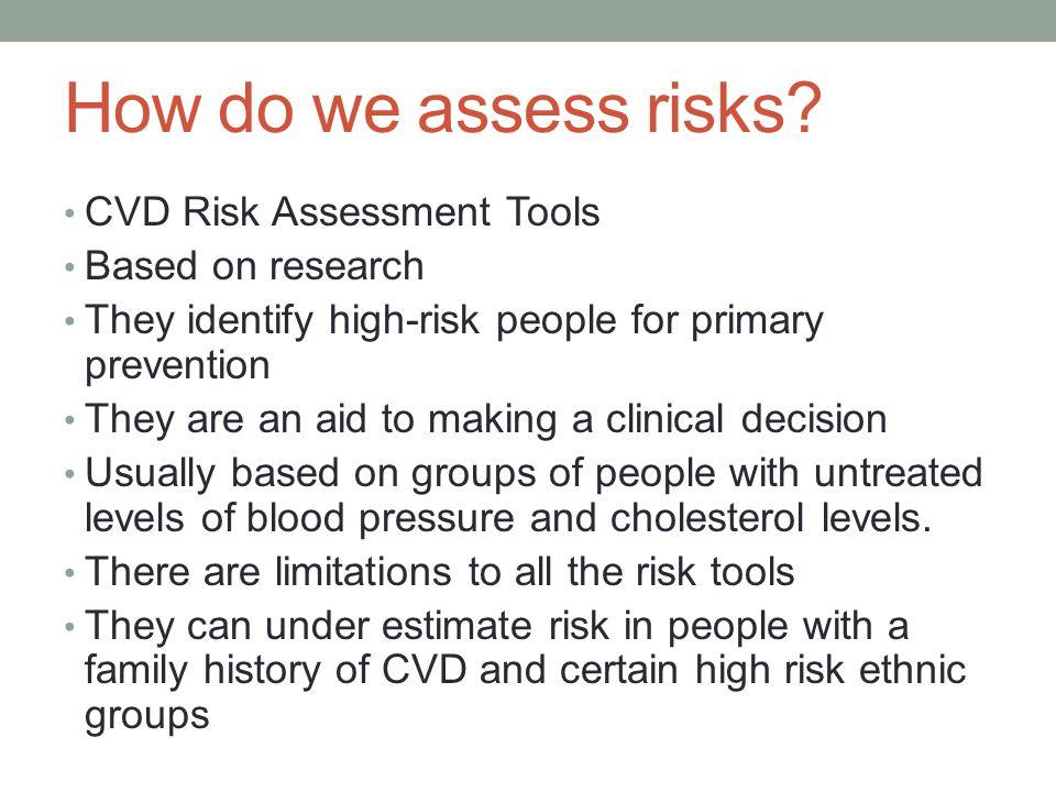 How do we assess risks CVD Risk Assessment Tools Based on research