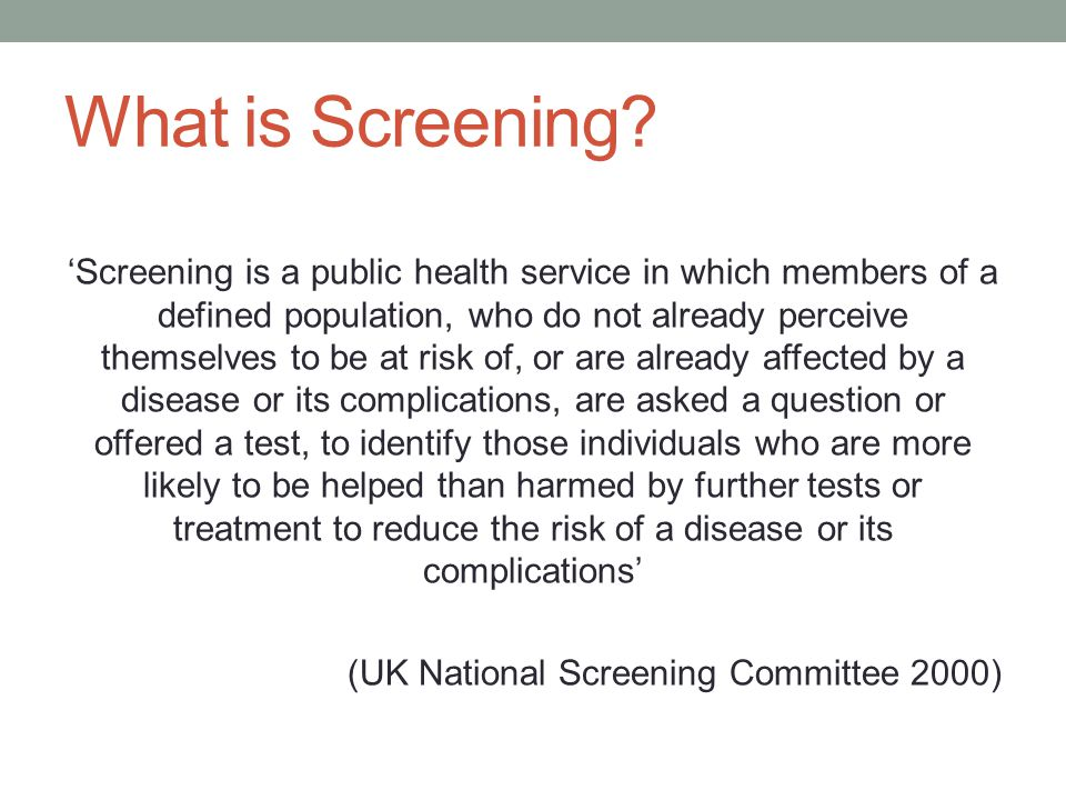 What is Screening