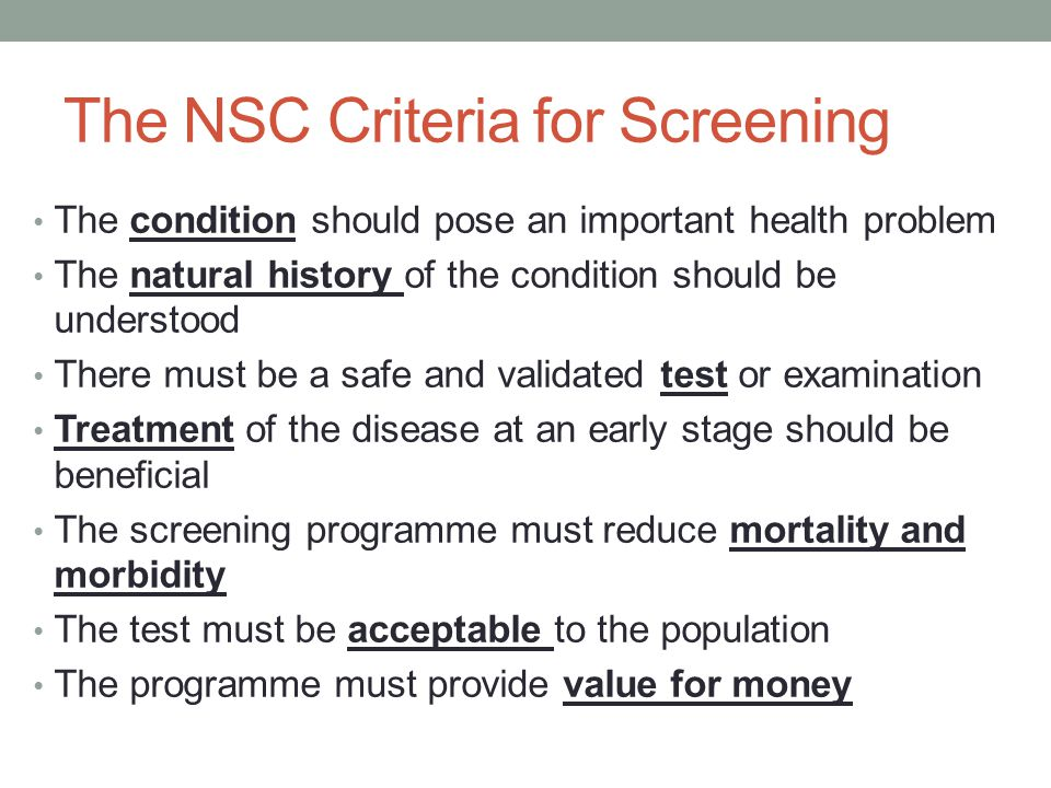 The NSC Criteria for Screening