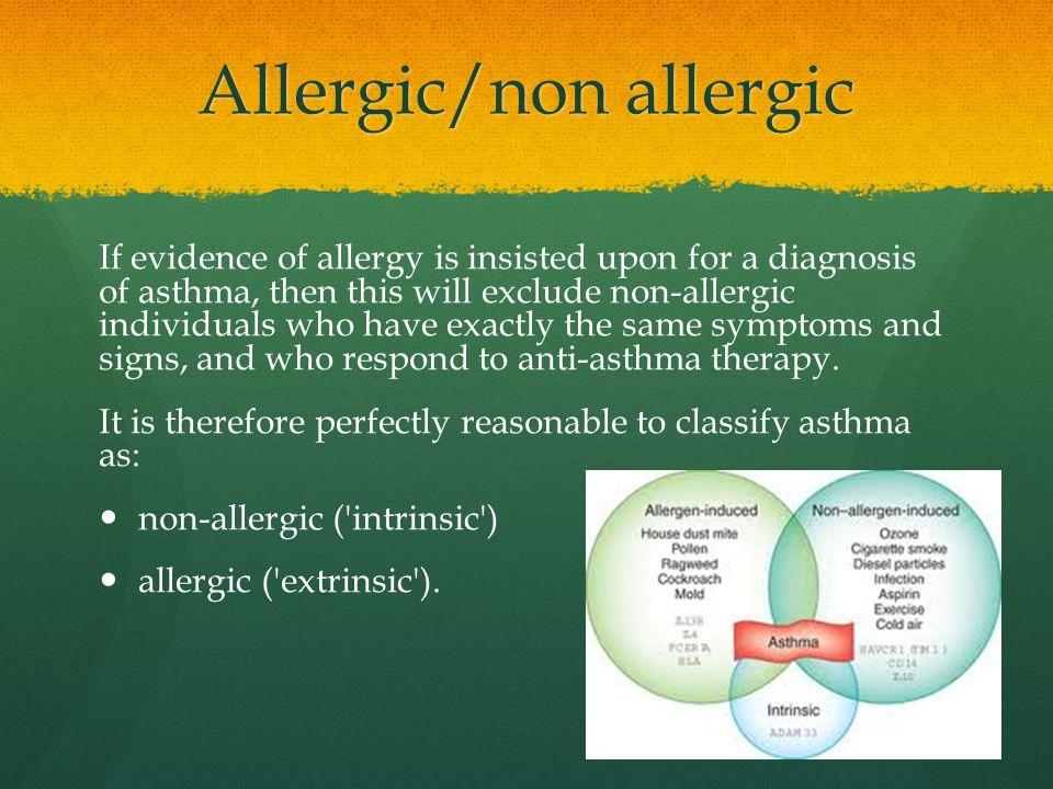 Allergic/non allergic