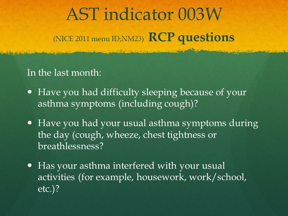 AST indicator 003W (NICE 2011 menu ID;NM23) RCP questions