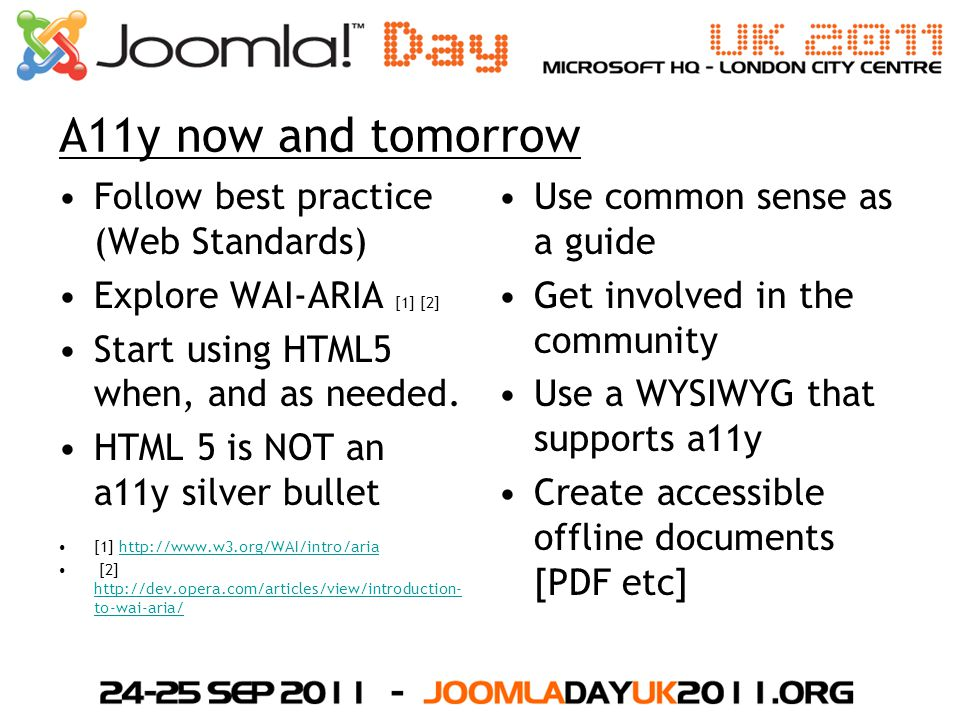 A11y now and tomorrow Follow best practice (Web Standards)