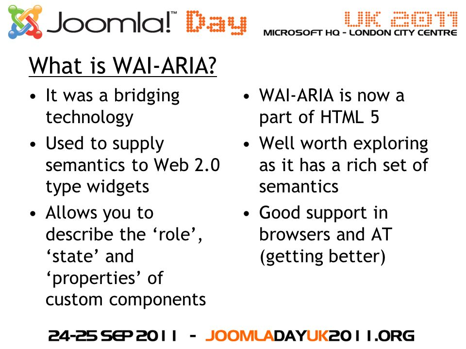 What is WAI-ARIA It was a bridging technology