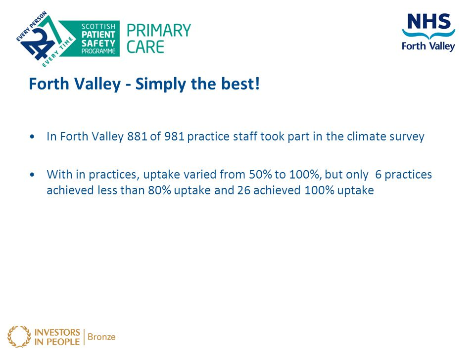Forth Valley - Simply the best!