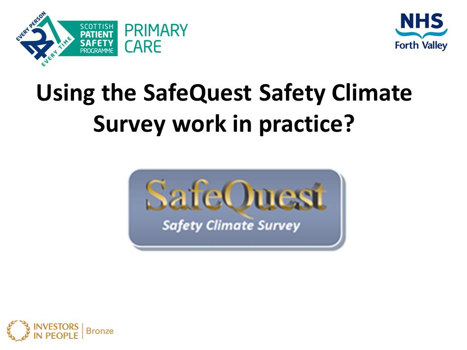 Using the SafeQuest Safety Climate Survey work in practice