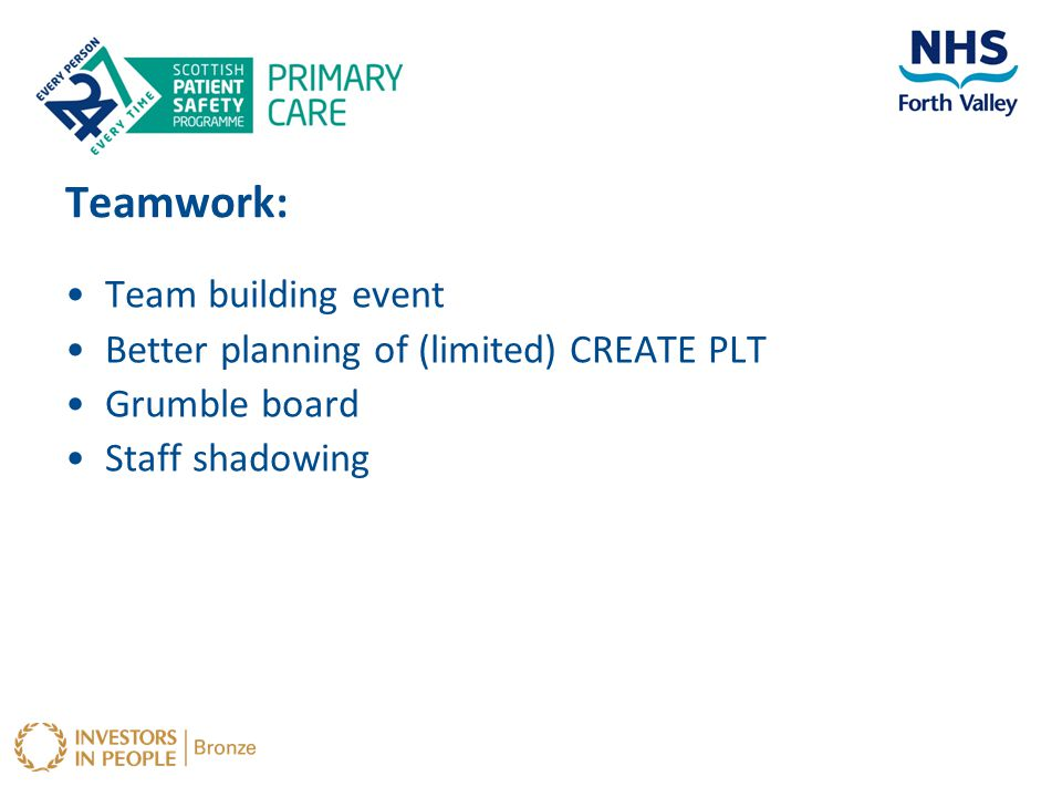 Teamwork: Team building event Better planning of (limited) CREATE PLT