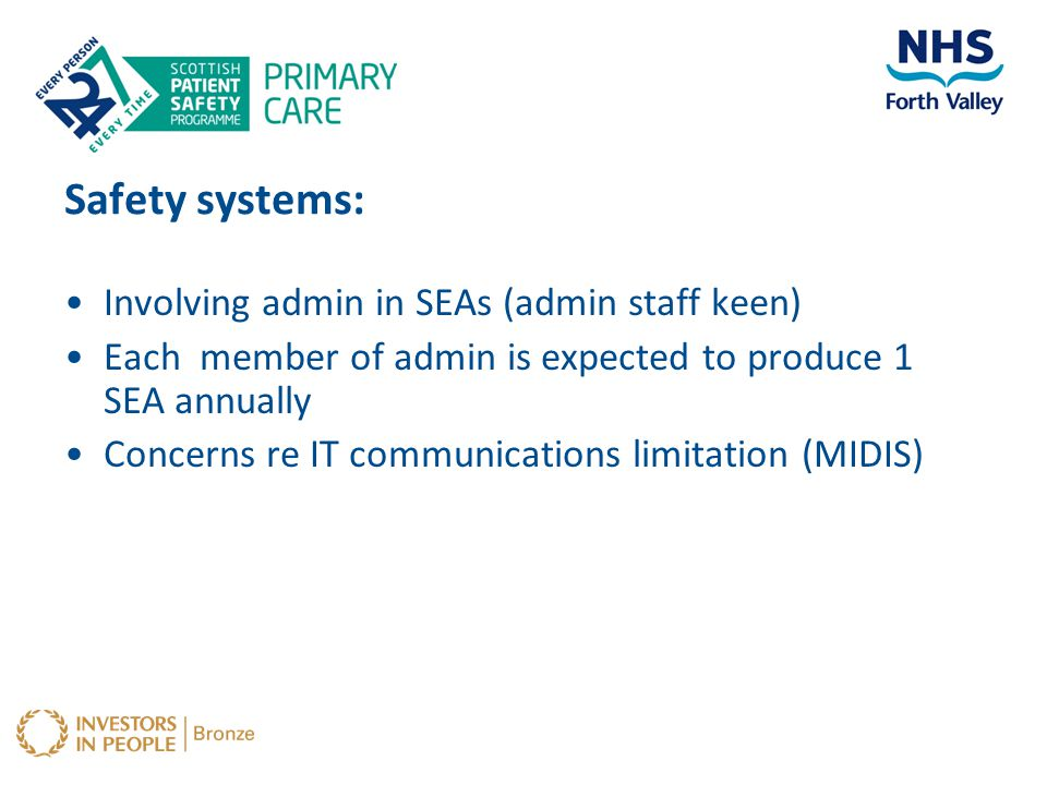 Safety systems: Involving admin in SEAs (admin staff keen)