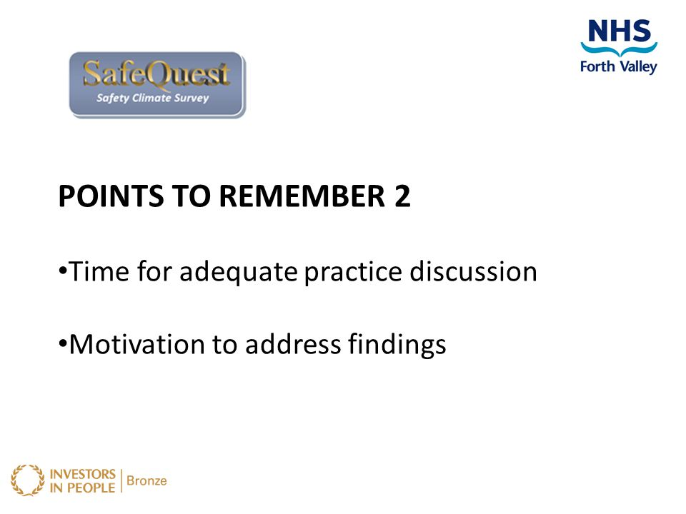 POINTS TO REMEMBER 2 Time for adequate practice discussion