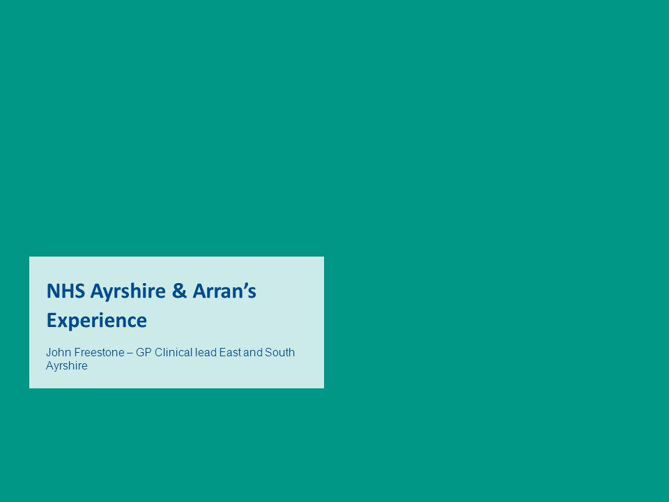 NHS Ayrshire & Arran's Experience