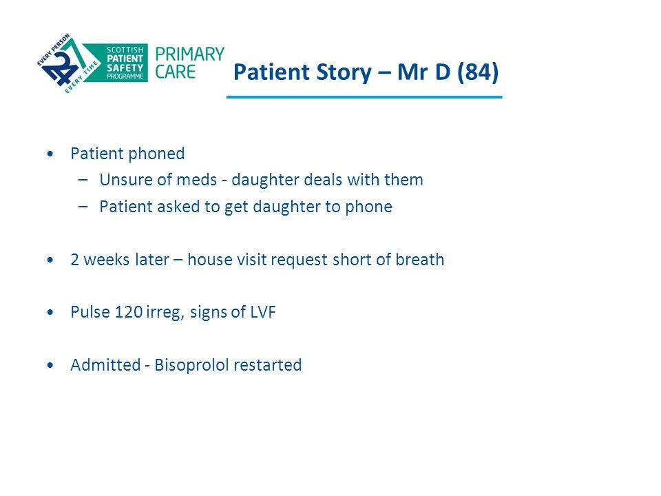 Patient Story – Mr D (84) Patient phoned