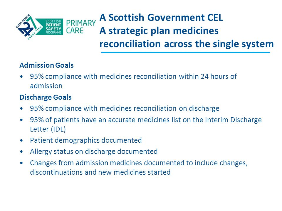 A Scottish Government CEL A strategic plan medicines reconciliation across the single system