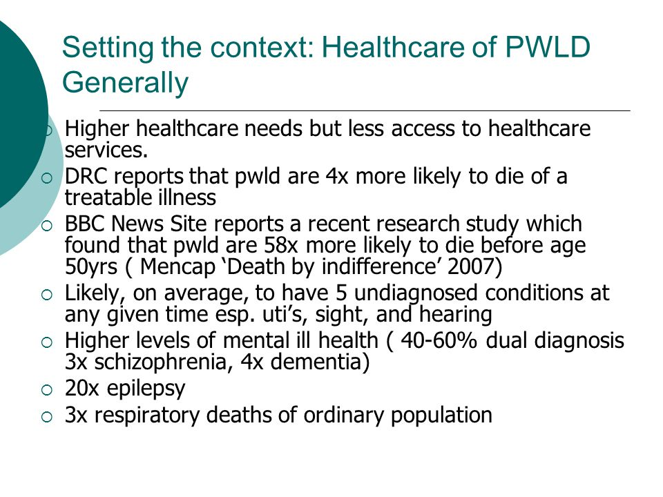 Setting the context: Healthcare of PWLD Generally