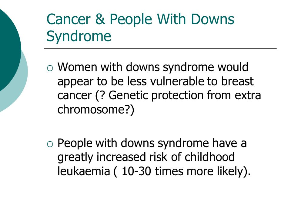 Cancer & People With Downs Syndrome
