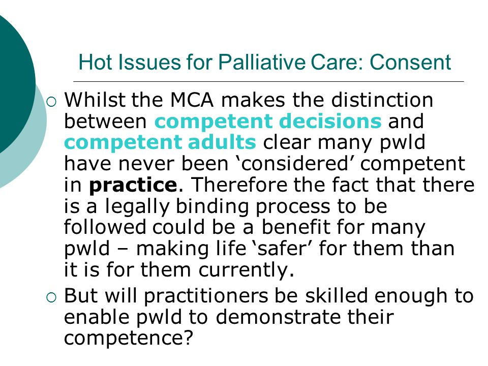 Hot Issues for Palliative Care: Consent