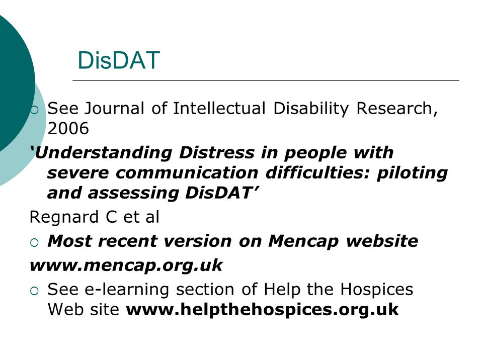 DisDAT See Journal of Intellectual Disability Research, 2006